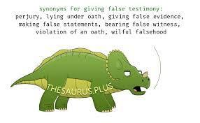 15 giving false testimony synonyms