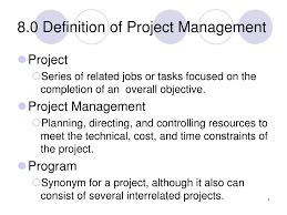 Ppt 8 0 Definition Of Project Management Powerpoint