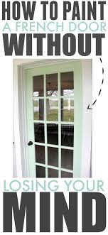 believe it or not you can paint a french door with very little effort or