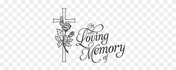 Mass Of Remembrance - In Loving Memory Clipart – Stunning free transparent  png clipart images free download