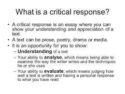 critical essay reading what is a critical response a critical  2 what is