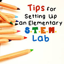 Stem Elementary Classroom Design Tips For Setting Up An Elementary Stem Lab Stem Activities