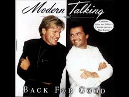 <b>Modern Talking</b> '' <b>Back</b> For Good'' MEGAMIX 2011 NEW! - YouTube
