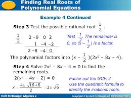holt mcdougal algebra 2 finding real roots of polynomial equations 2 9 0 2 1