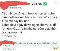 Wk Việt Nam Online - Rớt tai nghe vào bồn cầu. Nguồn voz 😅