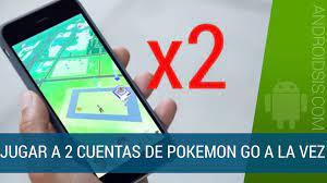 Jugar a la vez a 2 cuentas de Pokemon Go en un mismo terminal Android