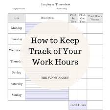 Track Hours Worked App How To Keep Track Of Your Work Hours Nanny Binder Nanny