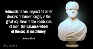 Horace Mann Quote Education Then Beyond All Other Devices Of Human Classy Horace Mann Quotes
