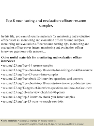 Top 8 monitoring and evaluation officer resume samples In this file, you  can ref resume ...