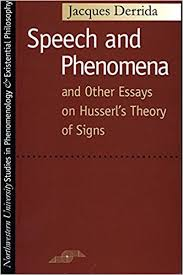 speech and phenomena and other essays on husserl s theory of  speech and phenomena and other essays on husserl s theory of signs studies in phenomenology and existential philosophy jacques derrida david b allison
