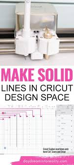 Play with the angle until you find that sweet spot when the line breaks into a dotted line. How To Add A Solid Line In Cricut Design Space Thin And Thick Cricut Design Cricut Design