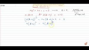 find the values of k for which the following equation has equal roots k 12 x 2 2 k 12 x 2