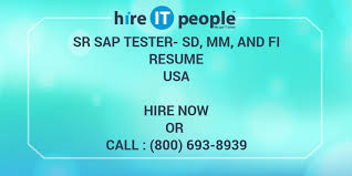 Sr Sap Tester Sd Mm And Fi Resume Hire It People We Get It Done