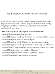Top 8 program assistant resume samples In this file, you can ref resume  materials for ...