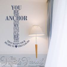 you be the anchor i ll be the wings