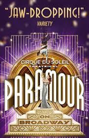 Cirque Du Soleil Paramour Cirque Du Soleil Broadway