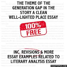 theme of the generation gap in the story a clean well lighted the theme of the generation gap in the story a clean well lighted place essay