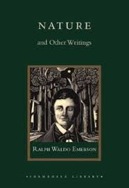 "illusions "" by ralph waldo emerson ralph waldo emerson writer  nature essay by emerson nature is an essay written by ralph waldo emerson and published by james munroe and company in in the essay emerson put forth the"