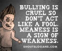 Quotes About Bullies 100 Great Anti Bullying Slogans Posters Quotes 53