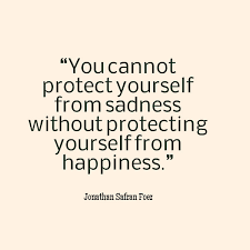 Quotes On Defending Yourself Best of Jonathan Safran Foer Quote About Sadness And Happiness Awesome