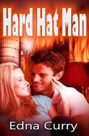 Hard Hat Man (Minnesota Romance Novels Series) - Kindle edition by Curry,  Edna. Romance Kindle eBooks @ Amazon.com.