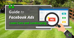 lawncare ad lawn business owners quick guide to advertising on facebook