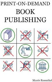 Getting Published How To Find A Publisher And Get A Book Published
