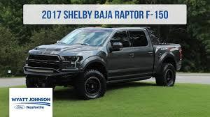 2018 ford shelby raptor. wonderful raptor 2017 shelby baja raptor  525hp wyatt johnson ford nashville on 2018 ford shelby raptor i