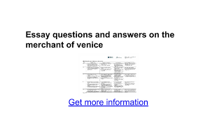 essay questions and answers on the merchant of venice google docs