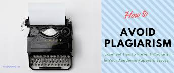 how to avoid plagiarism get better grades an original paper 10 working tips to avoid plagiarism and duplicate content from your academic papers and essays