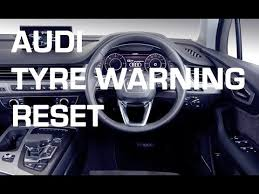 Audi Mmi Dash Tyre Pressure Warning Light Reset And Store Tpms