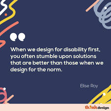 Disability Activists Paving Our Way To Inclusive Design Think Design