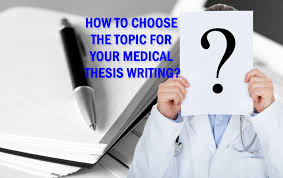 medical dissertation writing archives cognibrain® how to choose the topic for your medical thesis writing