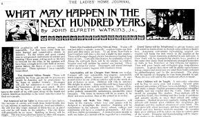 Historical views of the future   What     s Next  Top Trends The first is something I stumbled upon looking for a reference to the economist John Maynard Keynes  It     s an essay he wrote in      about life in