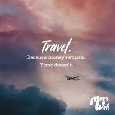 Visual Statements Travel Because Money Returns Travel Doesnt