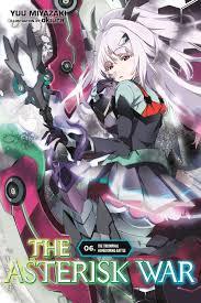 The Asterisk War Light Novel English The Asterisk War Vol 6 Light Novel Ebook By Yuu Miyazaki Rakuten Kobo