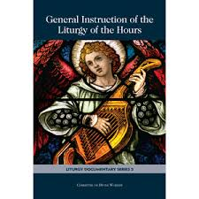 General Instruction of the Liturgy of the Hours / Lit Doc 5: