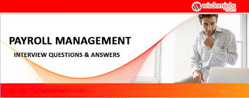 Top 250+ Payroll Management Interview Questions - Best Payroll ...