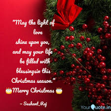 May The Light Of Christmas May The Light Of Quotes Writings By Sushant Raj