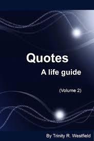 Amazing Life Quotes 94 Stunning Quotes A Life Guide Volume 24 EBook By Trinity R Westfield