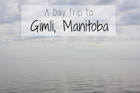 a day trip to gimli manitoba a photo essay brittany thiessen a day trip to gimli manitoba a photo essay com