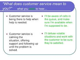 What Does Good Customer Service Mean To You Interviewing For Customer Service A Working Session
