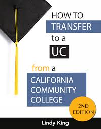 uc admissions services for transfers ca college transfer how to transfer to a uc 2nd edition