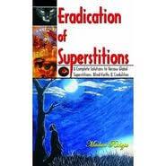 eradication of superstitions essay  eradication of superstitions essay