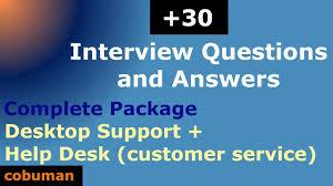 Interview Questions For Help Desk Top Desktop Support And Help Desk Interview Questions And