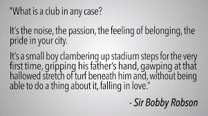 What Is A Quote Gorgeous Newcastle United Butcher THE Famous Sir Bobby Robson Quote For Club