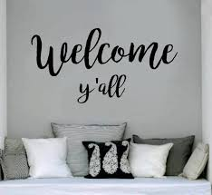 family wall quotes decal welcome y all