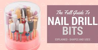Electric Nail File Bits Explained Choose Use Guide 2019