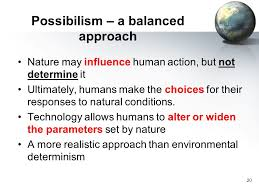 sample essay about environmental determinism and possibilism environmental determinism was revived in the late twentieth century as neo environmental determinism