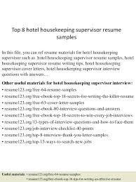 hotel management resume examples top 8 hotel housekeeping supervisor resume  samples in this file you can